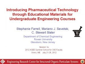Introducing Pharmaceutical Technology through Educational Materials for Undergraduate