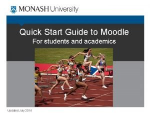 Quick Start Guide to Moodle For students and