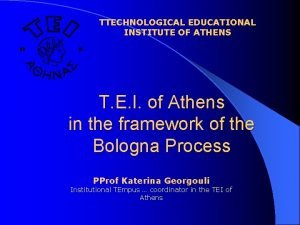 TTECHNOLOGICAL EDUCATIONAL INSTITUTE OF ATHENS of Athens in