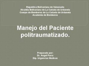 Republica Bolivariana de Venezuela Alcalda Bolivariana de La