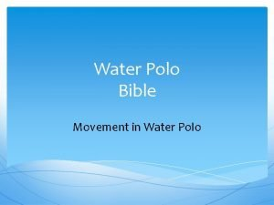 Water Polo Bible Movement in Water Polo Table