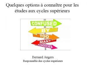 Quelques options connatre pour les tudes aux cycles