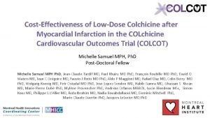 CostEffectiveness of LowDose Colchicine after Myocardial Infarction in