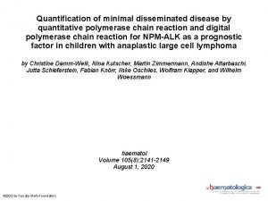 Quantification of minimal disseminated disease by quantitative polymerase