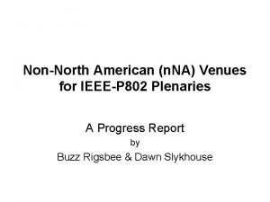 NonNorth American n NA Venues for IEEEP 802