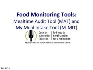 Food Monitoring Tools Mealtime Audit Tool MAT and
