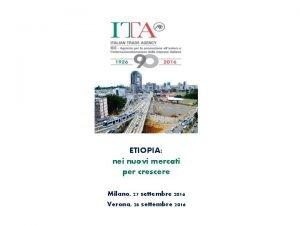 ETIOPIA nei nuovi mercati per crescere Milano 27