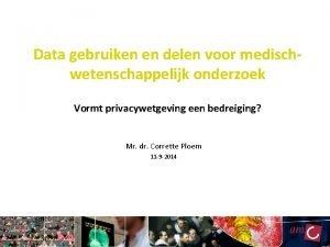 Data gebruiken en delen voor medischwetenschappelijk onderzoek Vormt
