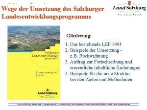 Salzburger Raumplanung Wege der Umsetzung des Salzburger Landesentwicklungsprogramms