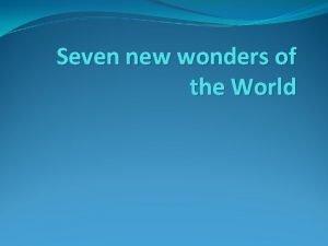 Seven new wonders of the World Taj mahal