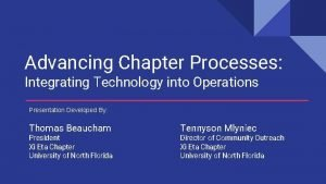 Advancing Chapter Processes Integrating Technology into Operations Presentation