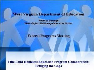 West Virginia Department of Education Rebecca Derenge West