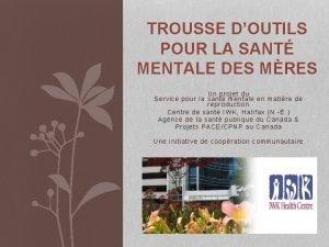 TROUSSE DOUTILS POUR LA SANT MENTALE DES MRES