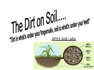 APES Soil Labs Soil Labs Instructions Use eight