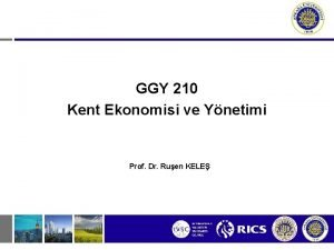 GGY 210 Kent Ekonomisi ve Ynetimi Prof Dr