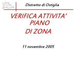 Distretto di Ostiglia VERIFICA ATTIVITA PIANO DI ZONA