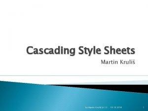 Cascading Style Sheets Martin Kruli by Martin Kruli