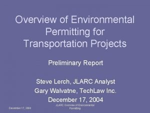 Overview of Environmental Permitting for Transportation Projects Preliminary
