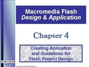 Macromedia Flash Design Application OBJ 4 1 Creating