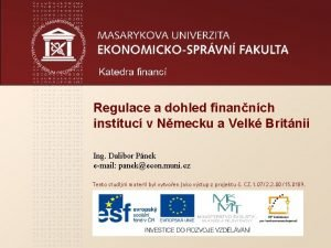 Regulace a dohled finannch instituc v Nmecku a