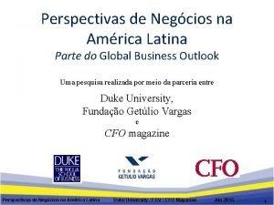 Perspectivas de Negcios na Amrica Latina Parte do
