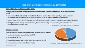 National Development Strategy 2016 2030 Shifting from agrarian