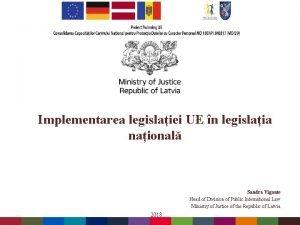 Implementarea legislaiei UE n legislaia naional Sandra Vgante