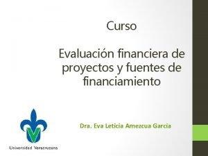 Curso Evaluacin financiera de proyectos y fuentes de