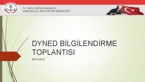 DYNED BLGLENDRME TOPLANTISI 2015 2016 Dil renme bir