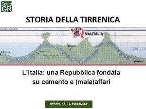 STORIA DELLA TIRRENICA LItalia una Repubblica fondata su