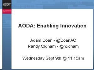 AODA Enabling Innovation Adam Doan Doan AC Randy
