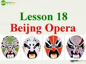 Lesson 18 Beijng Opera sheng sheng dan dan