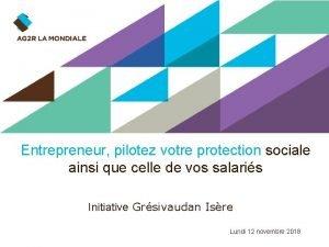 Sol Entrepreneur pilotez votre protection sociale ainsi que