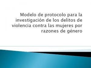Modelo de protocolo para la investigacin de los