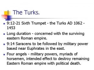 The Turks n n 9 12 21 Sixth