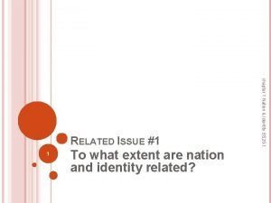 1 To what extent are nation and identity