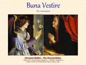 Buna Vestire The Annunciation Giovanni Bellini The Annunciation