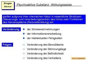 Drogen Mrchen Psychoaktive Substanz Wirkungsweise greifen aufgrund ihrer