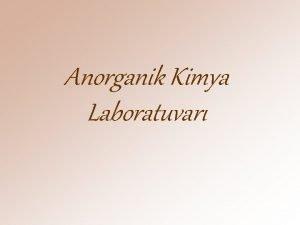 Anorganik Kimya Laboratuvar GR Anorganik Kimya renci laboratuvarna
