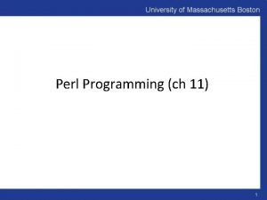 Perl Programming ch 11 1 Introduction Perl Practical