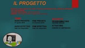 IL PROGETTO FINE PREVISTA 31 dicembre 2016 FINE