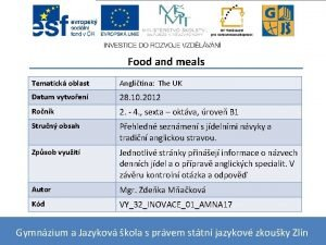 Food and meals Tematick oblast Anglitina The UK