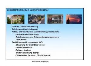 Qualittsentwicklung am Seminar Weingarten Ziele der Qualittsentwicklung Schritte