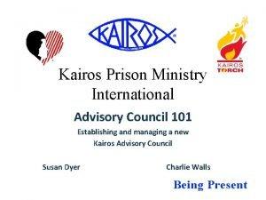 Kairos Prison Ministry International Advisory Council 101 Establishing