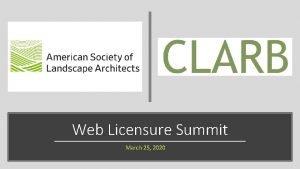 Web Licensure Summit March 25 2020 Agenda REVIEW