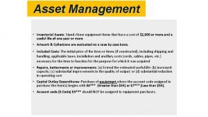 Asset Management Inventorial Assets StandAlone equipment items that