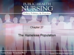 Chapter 27 The Homeless Population Copyright 2008 Delmar
