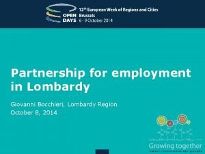 Partnership for employment in Lombardy Giovanni Bocchieri Lombardy