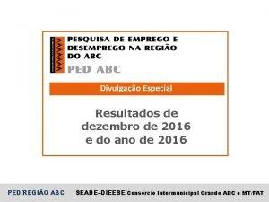 Divulgao Especial Resultados de dezembro de 2016 e