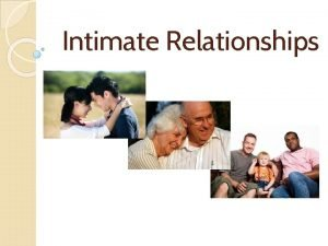 Intimate Relationships Theories of Attraction 1 2 3